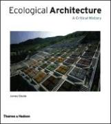 Ecological Architecture: A Critical History