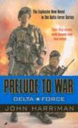 Delta Force: Prelude to War