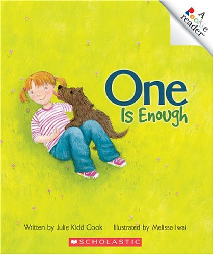One Is Enough (Rookie Readers: Level B) - Julie Kidd Cook