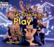 Let's Go to a Play