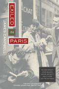 Exiled in Paris: Richard Wright, James Baldwin, Samuel Beckett, and Others on the Left Bank