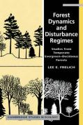 Forest Dynamics and Disturbance Regimes: Studies from Temperate Evergreen-Deciduous Forests