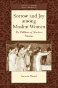 Sorrow and Joy Among Muslim Women: The Pukhtuns of Northern Pakistan
