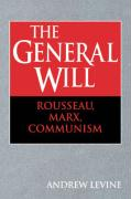 The General Will: Rousseau, Marx, Communism