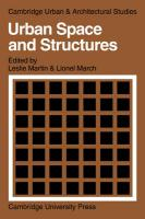 Urban Space and Structures (Cambridge Urban and Architectural Studies, Band 1)