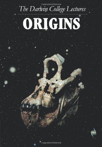 Origins: The Darwin College Lectures - A. C. Fabian