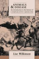 Animals and Disease: An Introduction to the History of Comparative Medicine