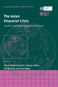 The Asian Financial Crisis: Causes, Contagion and Consequences