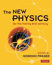 The New Physics: For the Twenty-First Century - Gordon Fraser