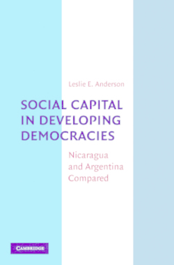 Social Capital in Developing Democracies - Anderson, Leslie E.