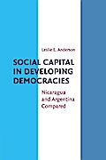 Social Capital in Developing Democracies - Leslie E. Anderson