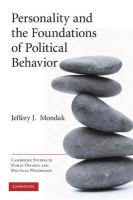 Personality and the Foundations of Political Behavior