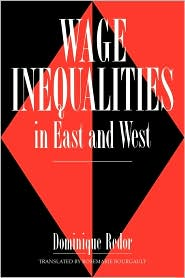 Wage Inequalities in East and West