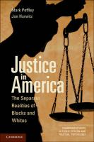 Justice in America: The Separate Realities of Blacks and Whites