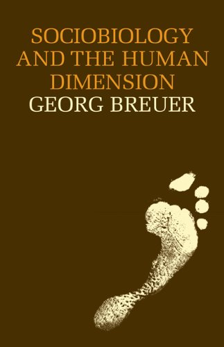 Sociobiology and the Human Dimension - Georg Breuer