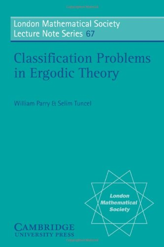 Classification Problems in Ergodic Theory (London Mathematical Society Lecture Note Series) - William Parry; Selim Tuncel