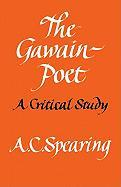 The Gawain-Poet: A Critical Study