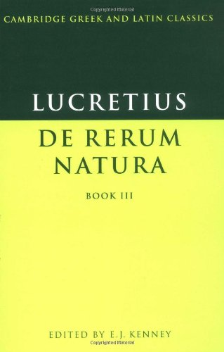 Lucretius: De Rerum Natura Book 3 (Cambridge Greek and Latin Classics) - Lucretius
