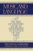 Music and Language: The Rise of Western Music as Exemplified in Settings of the Mass