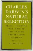 Charles Darwin's Natural Selection: Being the Second Part of His Big Species Book Written from 1856 to 1858