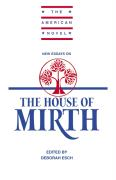 New Essays on the House of Mirth