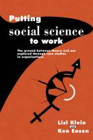 Putting Social Science to Work: The Ground Between Theory and Use Explored Through Case Studies in Organisations