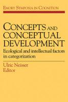 Concepts and Conceptual Development: Ecological and Intellectual Factors in Categorization