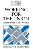 Working for the Union: British Trade Union Officers