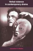 Verbal Violence in Contemporary Drama: From Handke to Shepard