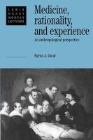 Medicine, Rationality and Experience: An Anthropological Perspective