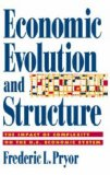 Economic Evolution and Structure: The Impact of Complexity on the U.S. Economic System - L. Pryor, Frederic