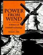 Power from Wind: A History of Windmill Technology