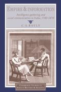 Empire and Information: Intelligence Gathering and Social Communication in India, 1780 1870
