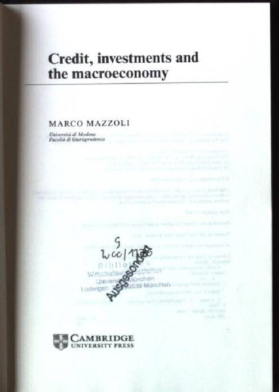 Credit, Investments and the Macroeconomy: A Few Open Issues - Mazzoli, Marco