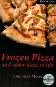 Frozen Pizza and Other Slices of Life Level 6 Advanced Book with Audio CDs (3) Pack