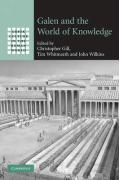 Galen and the World of Knowledge