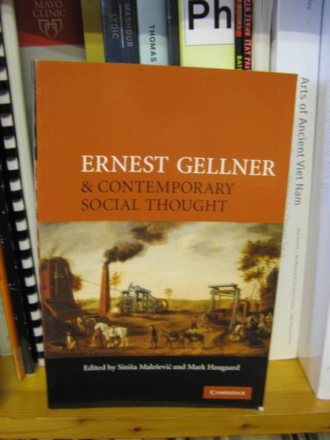 Ernest Gellner and Contemporary Social Thought - Malesevic, Sinisa; Haugaard, Mark (eds.)