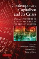 Contemporary Capitalism and Its Crises: Social Structure of Accumulation Theory for the 21st Century