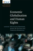 Economic Globalisation and Human Rights: EIUC Studies on Human Rights and Democratization (European Inter-University Centre for Human Rights and Democratisation)