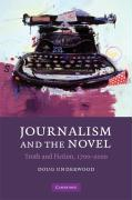Journalism and the Novel: Truth and Fiction, 1700-2000