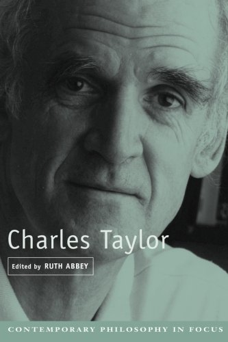 Charles Taylor (Contemporary Philosophy in Focus) - Ruth Abbey