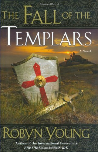 Fall Of The Templars, The - Robyn Young