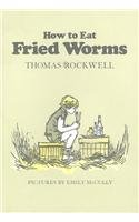 How to Eat Fried Worms (Elementary Classics) - Thomas Rockwell