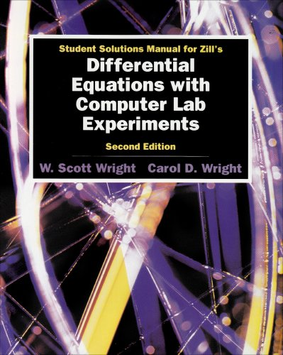 Student Solutions Manual for Zill's Differential Equations with Computer Lab Experiments - Dennis G. Zill