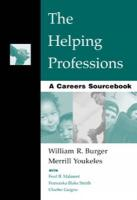 The Helping Professions: A Careers Sourcebook