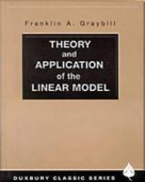 Theory and Application of the Linear Model