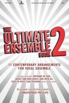The Ultimate Ensemble Book, Volume 2: SATB - Dirigent: Phillips, Christopher / Mitwirkender: Phillips, Christopher