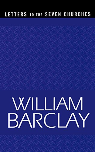 Letters to the Seven Churches (The William Barclay Library) - Barclay, William