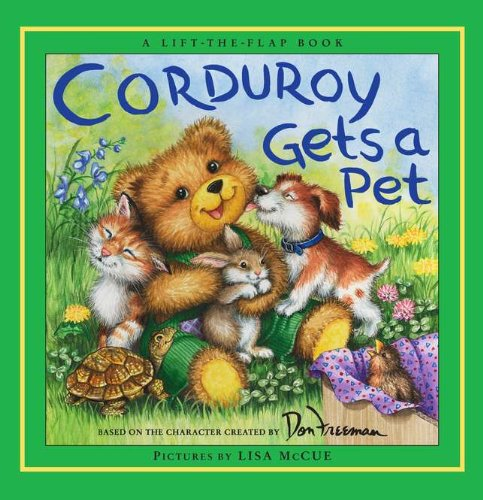 Corduroy Gets a Pet - Don Freeman; B.G. Hennessy