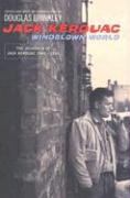 Windblown World: The Journals of Jack Kerouac 1947-1954